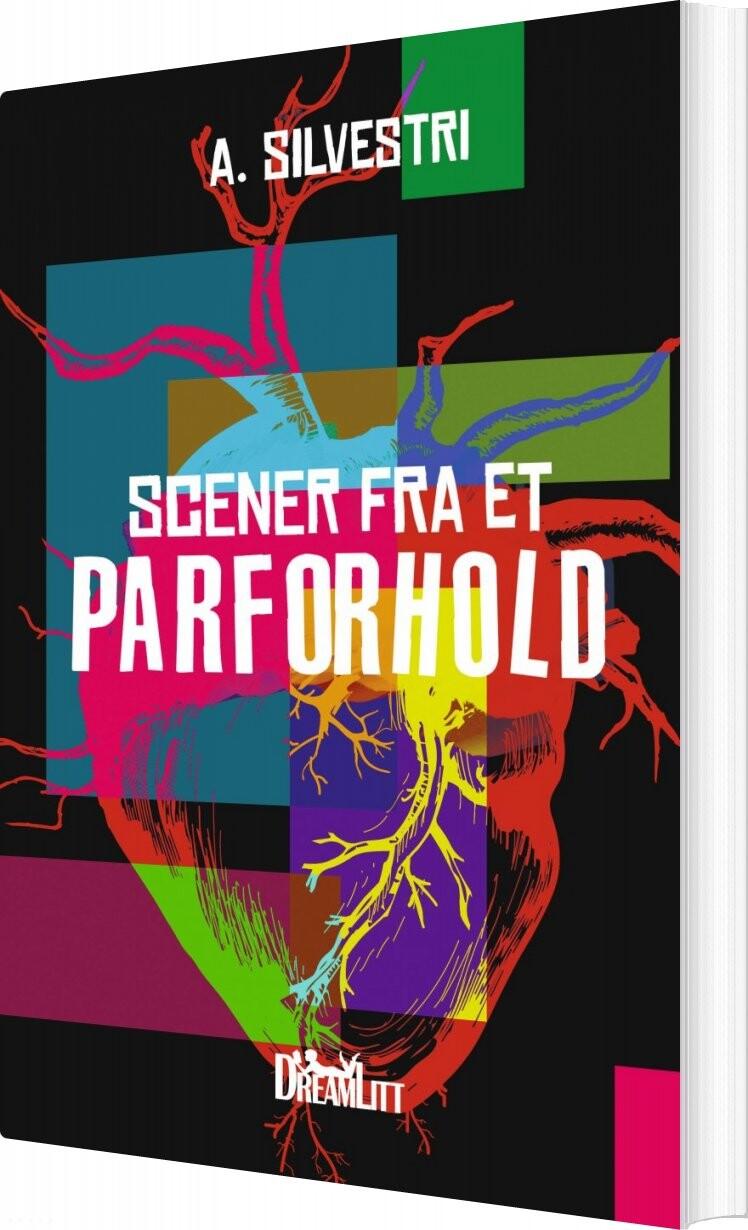Scener Fra Et Parforhold - A. Silvestri - Bog