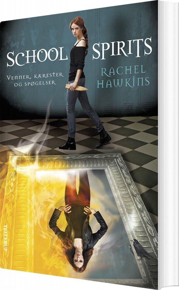 School Spirits #1: Venner, Kærester Og Spøgelser - Rachel Hawkins - Bog