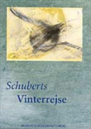 Image of   Schuberts Vinterrejse - Ole Klitgaard - Bog