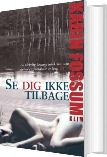 Image of   Se Dig Ikke Tilbage - Karin Fossum - Bog