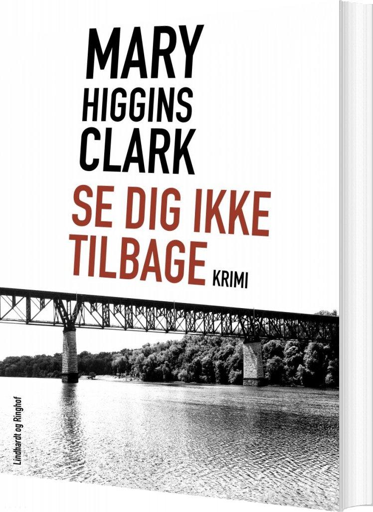 Se Dig Ikke Tilbage - Mary Higgins Clark - Bog