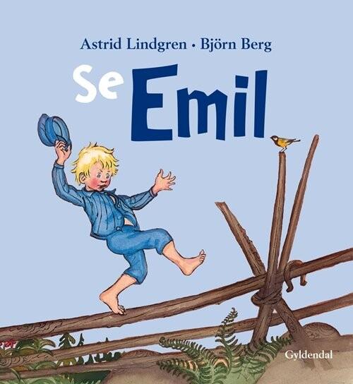 Billede af Se Emil - Astrid Lindgren - Bog