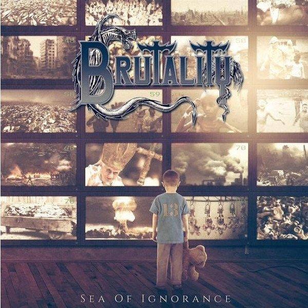 Image of   Brutality - Sea Of Ignorance - Vinyl / LP