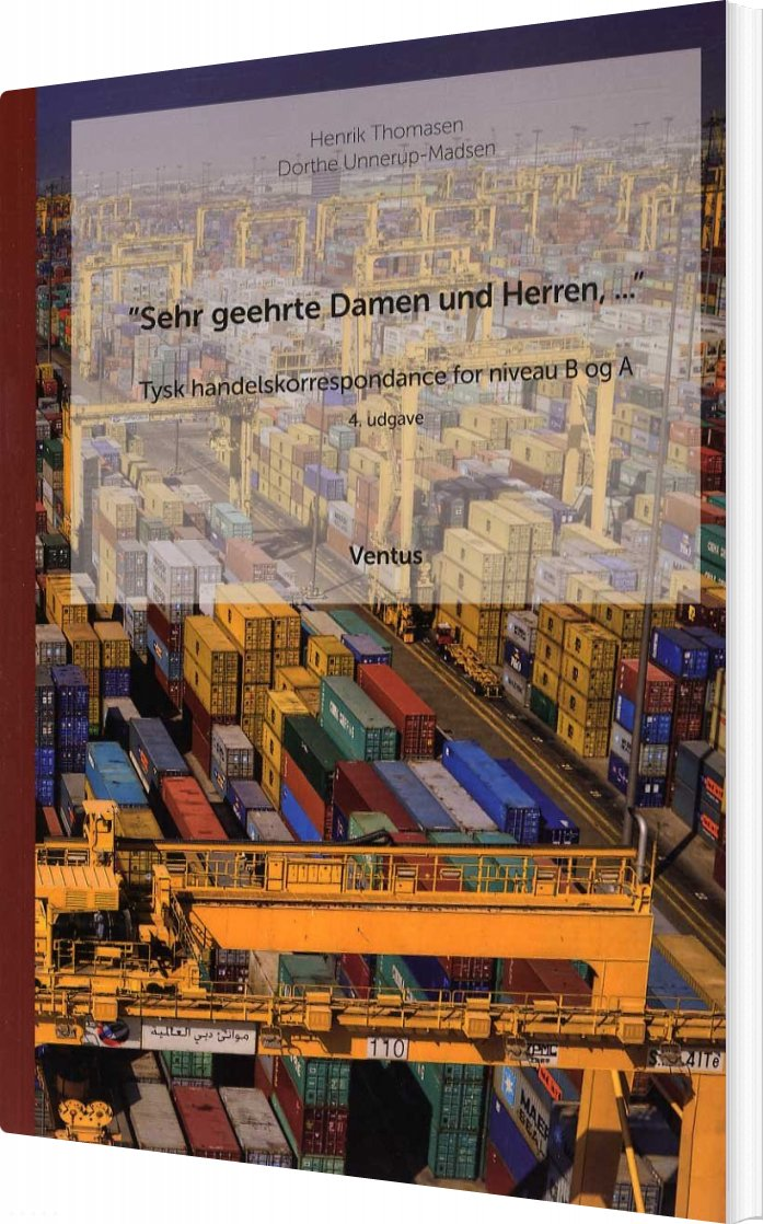 Sehr Geehrte Damen Und Herren - Dorthe Unnerup-madsen - Bog