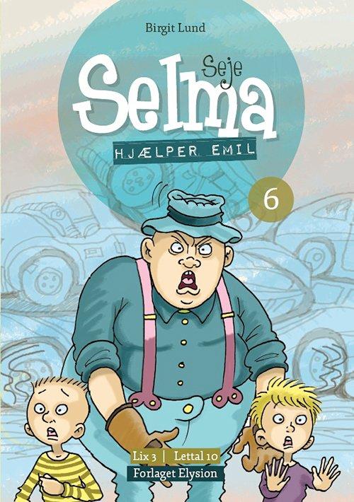 Seje Selma Hjælper Emil - Birgit Lund - Bog