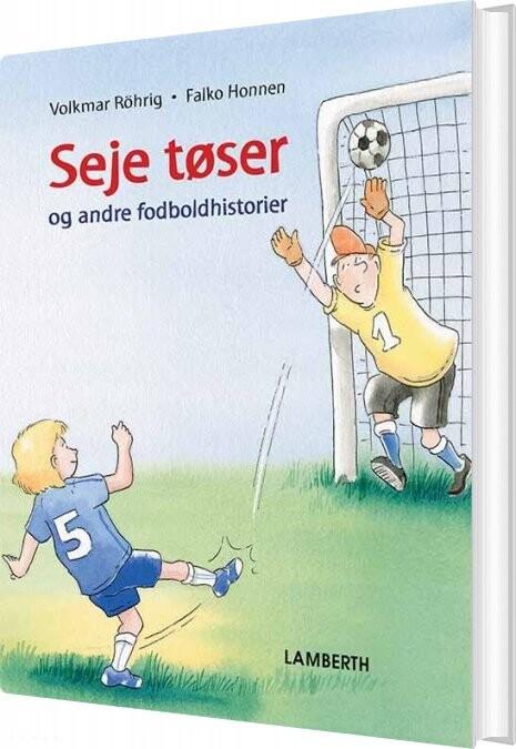 Seje Tøser - Volkmar Röhrig - Bog