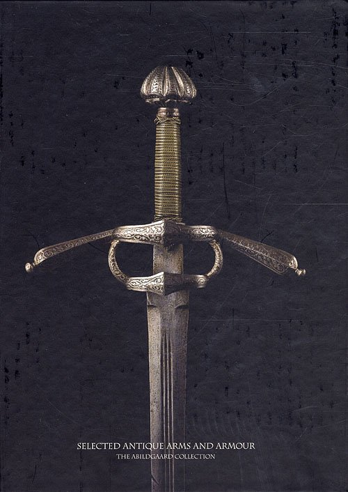 Image of   Selected Antique Arms And Armour - Abildgaard - Bog