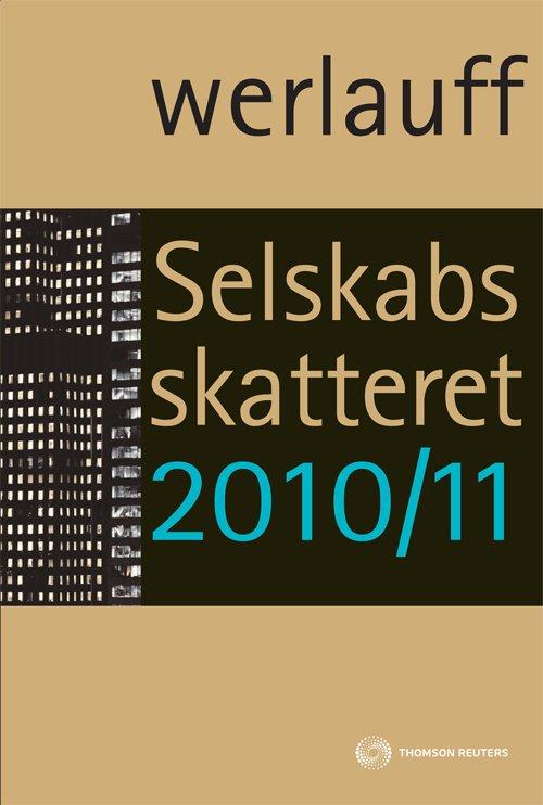 Selskabsskatteret 2010/11 - Erik Werlauff - Bog