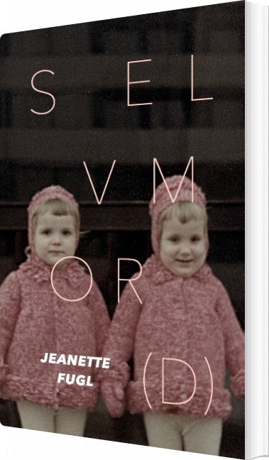 Image of   Selv Mor(d) - Jeanette Fugl - Bog