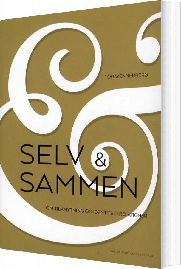 Image of   Selv Og Sammen - Tor Wennerberg - Bog