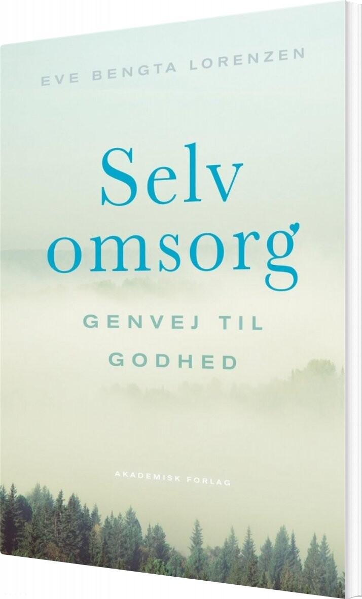 Image of   Selvomsorg - Eve Bengta Lorenzen - Bog
