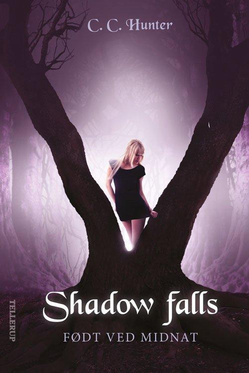 Shadow Falls #1: Født Ved Midnat - C. C. Hunter - Bog