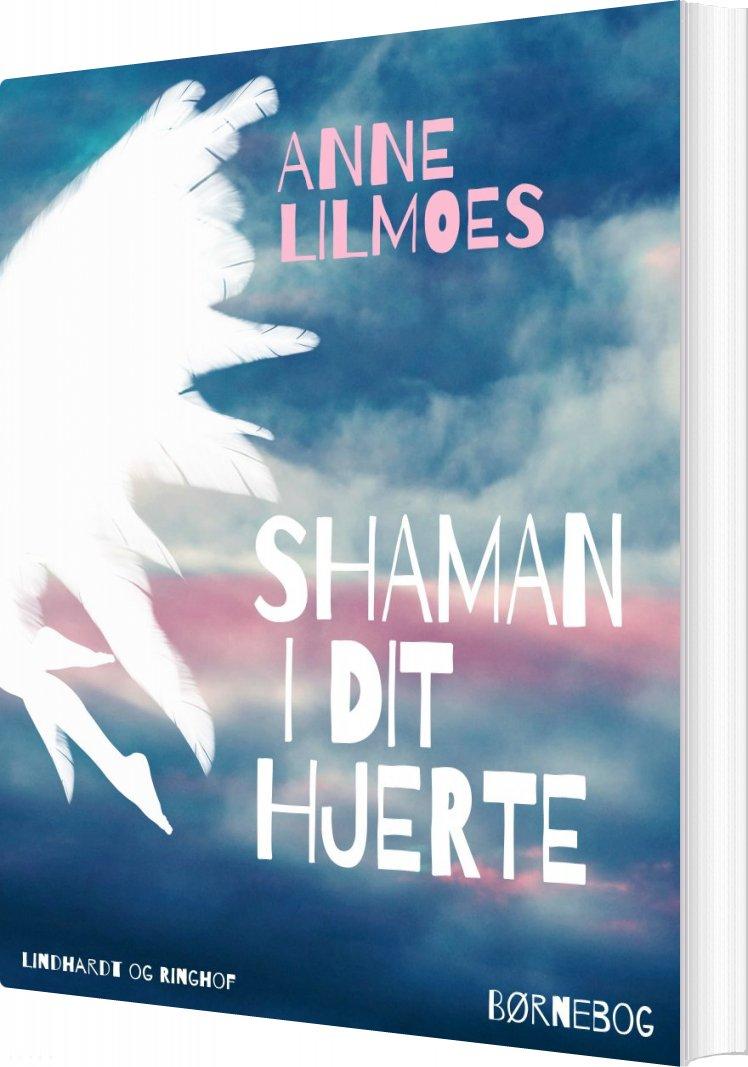 Image of   Shaman I Dit Hjerte - Anne Lilmoes - Bog