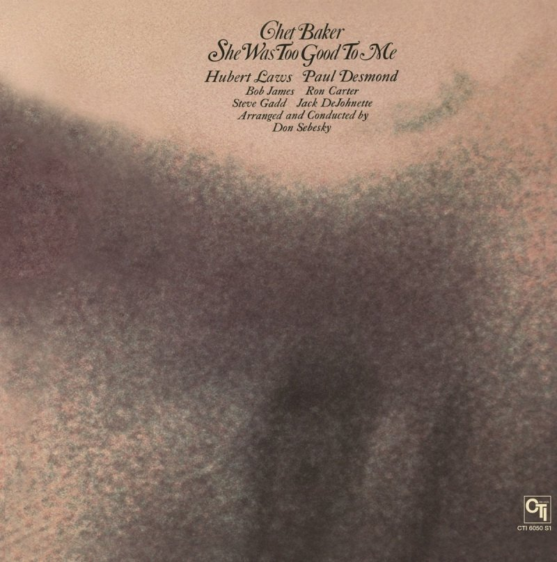 Image of   Chet Baker - She Was Too Good To Me - Vinyl / LP