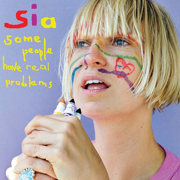 Image of   Sia - Some People Have Real Problems - CD