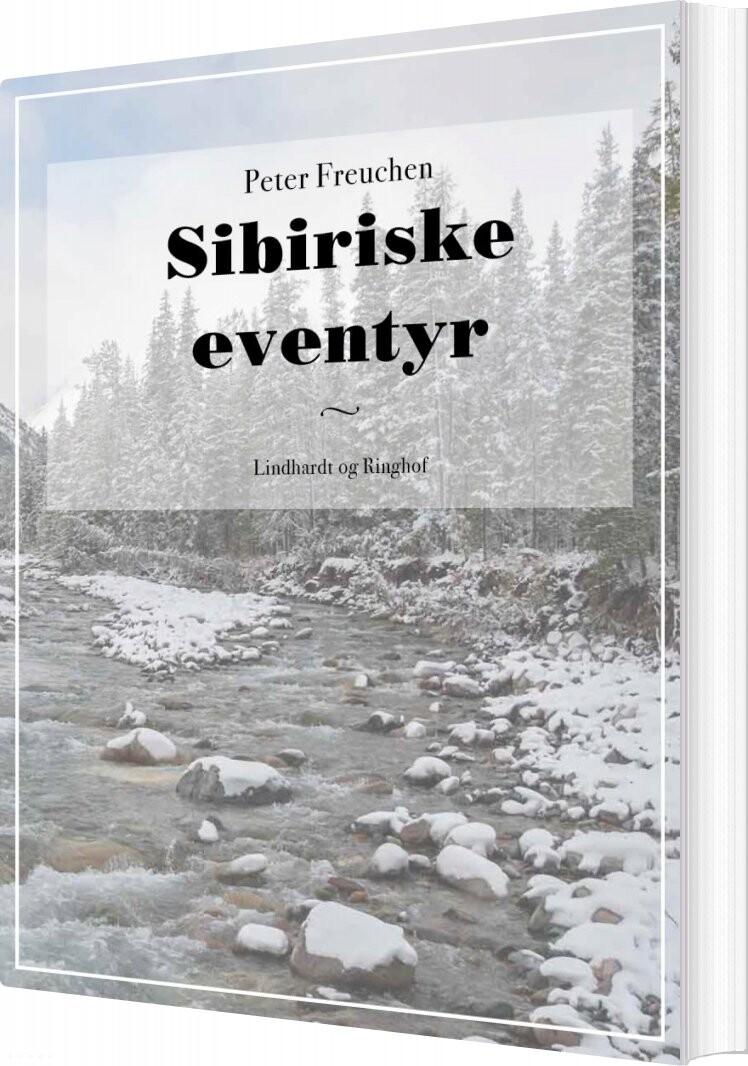 Image of   Sibiriske Eventyr - Peter Freuchen - Bog