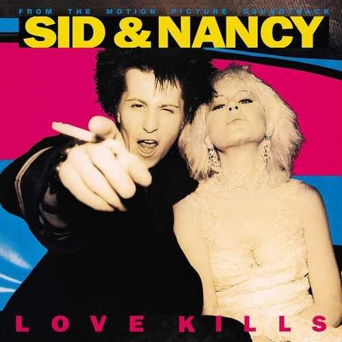 Sid And Nancy: Love Kills - Vinyl / LP