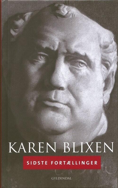 Sidste Fortællinger - Karen Blixen - Bog