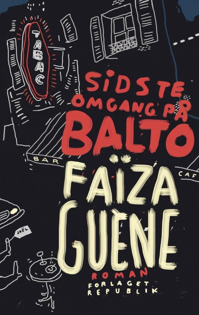 Sidste Omgang På Balto - Faïza Guène - Bog