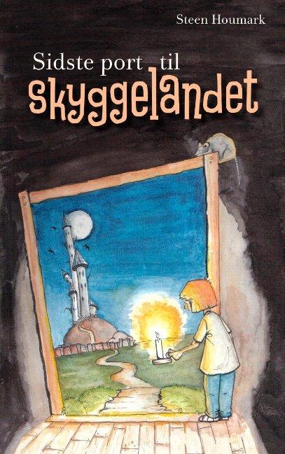 Image of   Sidste Port Til Skyggelandet - Steen Houmark - Bog