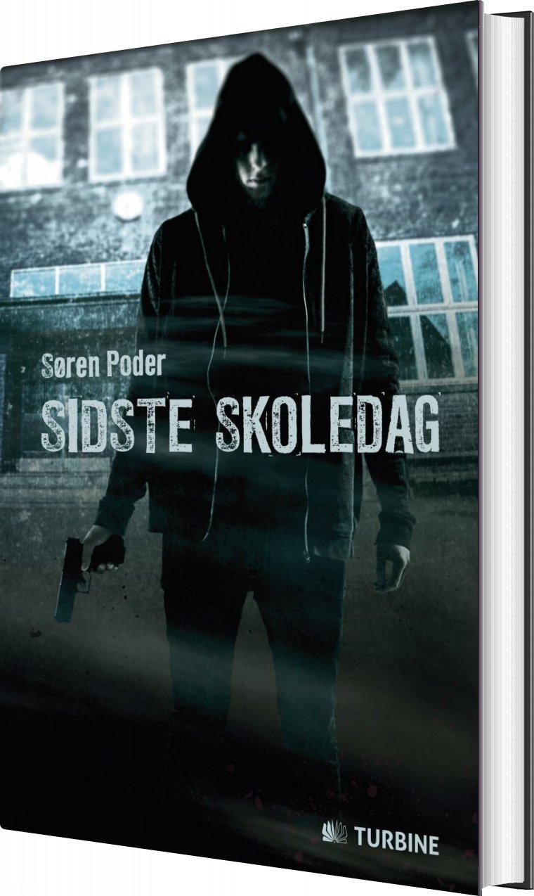 Sidste Skoledag - Søren Poder - Bog