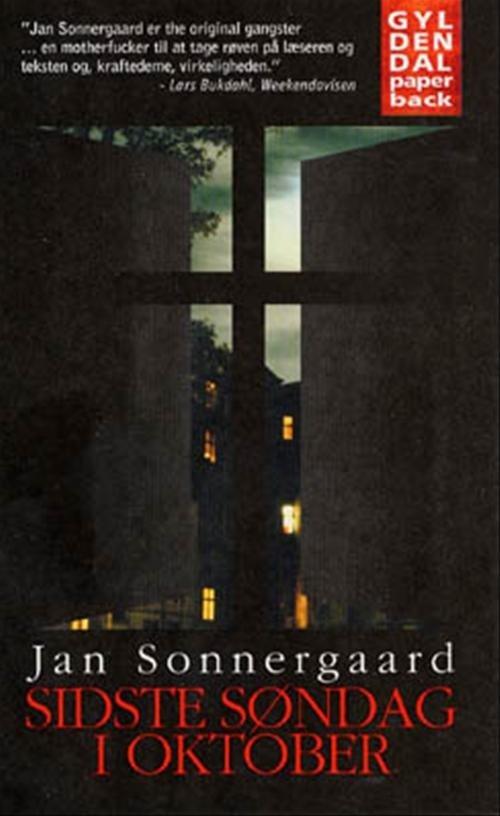 Sidste Søndag I Oktober - Jan Sonnergaard - Bog