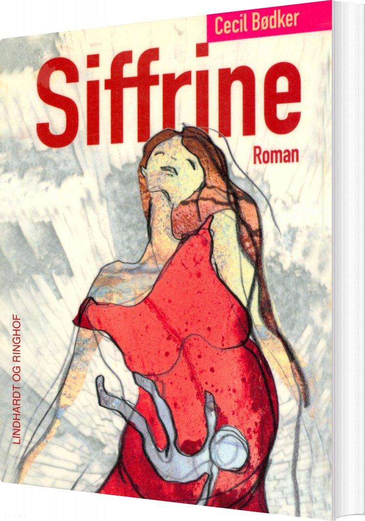 Siffrine - Cecil Bødker - Bog
