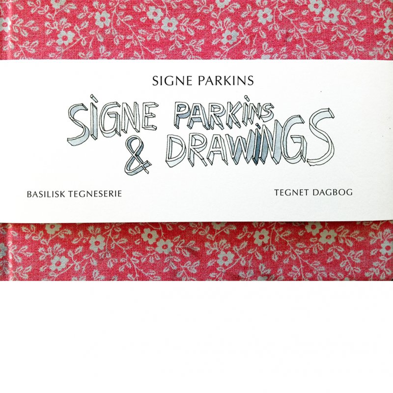 Image of   Signe Parkins & Drawings - Signe Parkins - Tegneserie