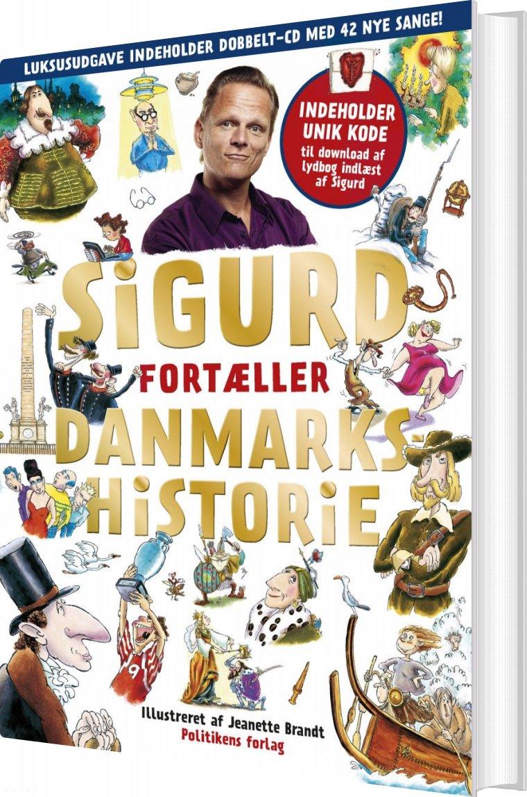 Image of   Sigurd Fortæller Danmarkshistorie - Guldudgave Med 2 Cder - Sigurd Barrett - Bog