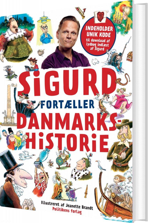 Image of   Sigurd Fortæller Danmarkshistorie - Sigurd Barrett - Bog