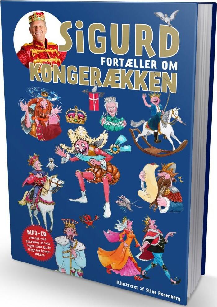 Image of   Sigurd Fortæller Om Kongerækken - Sigurd Barrett - Bog