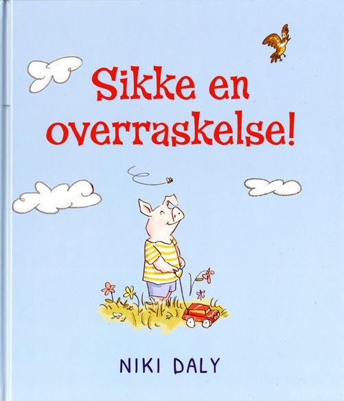 Image of   Sikke En Overraskelse! - Niki Daly - Bog