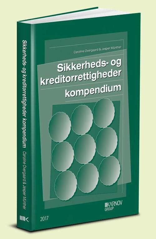 Sikkerheds- Og Kreditorrettigheder Kompendium - Jesper Münther - Bog