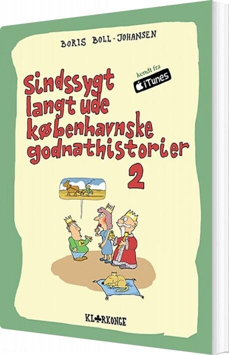 Billede af Sindssygt Langt Ude Københavnske Godnathistorier 2 - Boris Boll-johansen - Bog