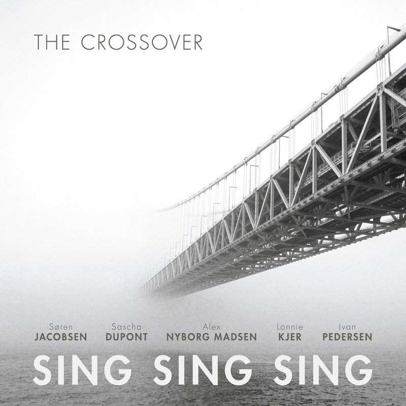 Image of   The Crossover - Sing Sing Sing - CD