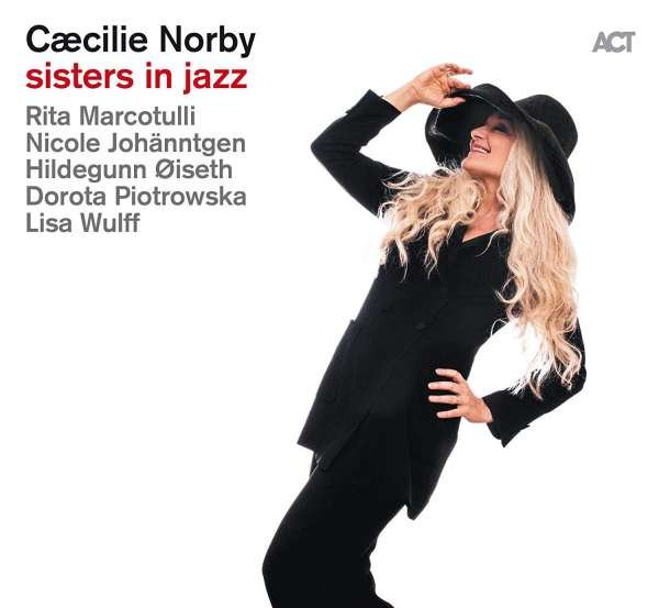 Image of   Cæcilie Norby - Sisters In Jazz - CD