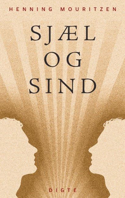 Sjæl Og Sind - Henning Mouritzen - Bog