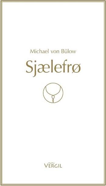 Sjælefrø - Michael Von Bülow - Bog