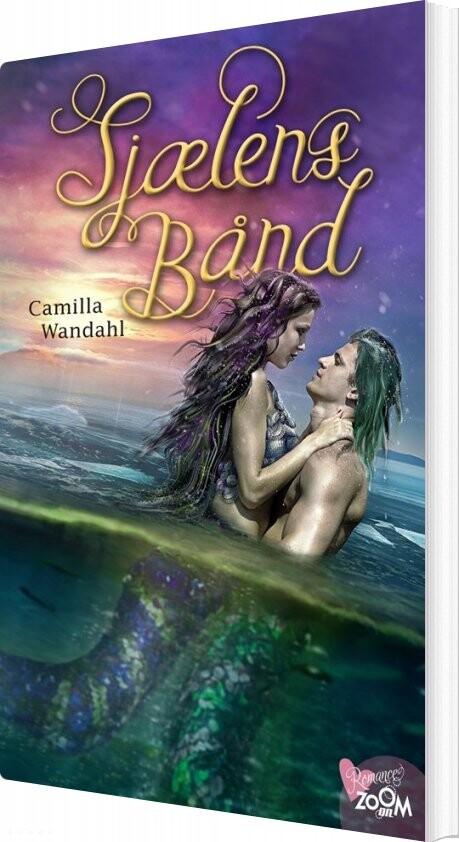 Sjælens Bånd - Camilla Wandahl - Bog
