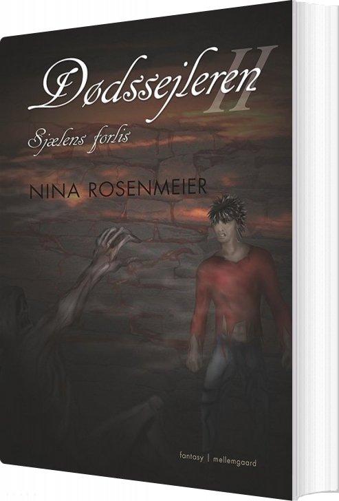 Image of   Sjælens Forlis - Nina Rosenmeier - Bog
