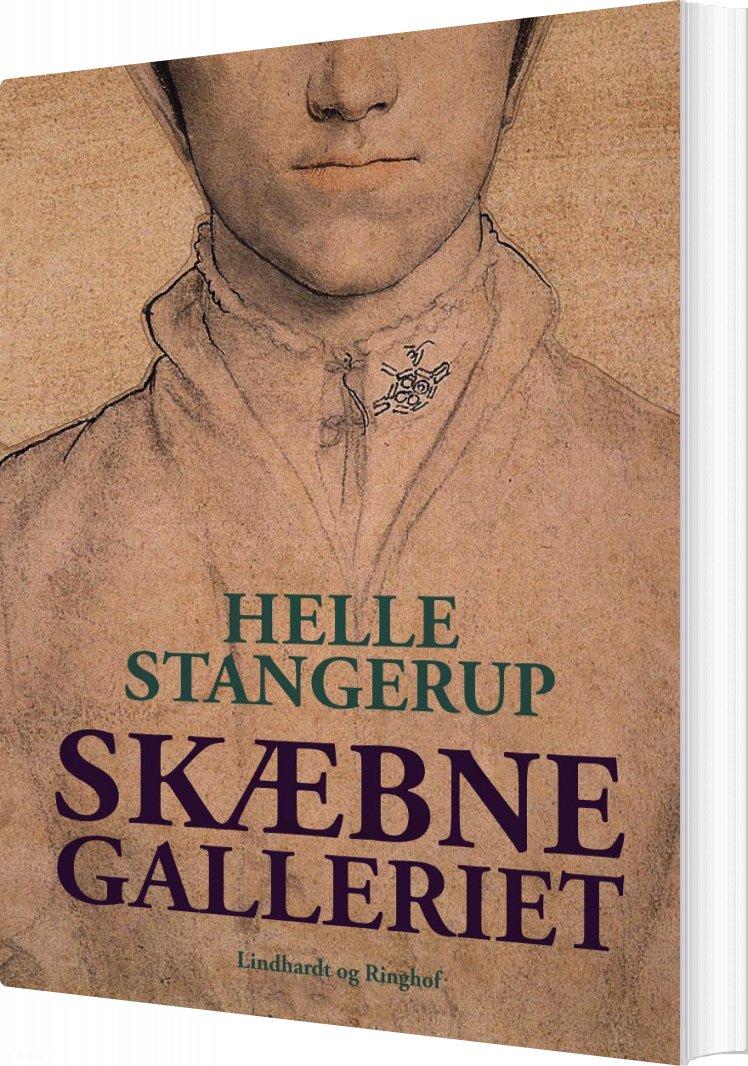 Image of   Skæbnegalleriet - Helle Stangerup - Bog