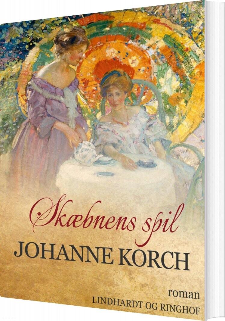 Image of   Skæbnens Spil - Johanne Korch - Bog