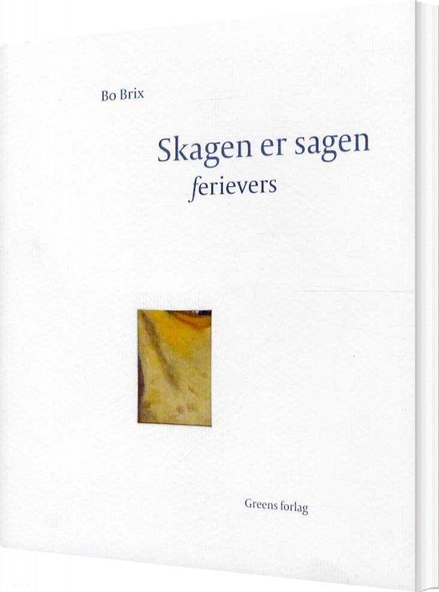 Billede af Skagen Er Sagen - Bo Brix - Bog