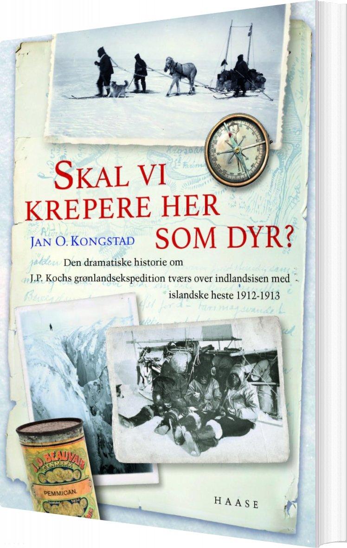 Billede af Skal Vi Krepere Her Som Dyr? - Jan O. Kongstad - Bog