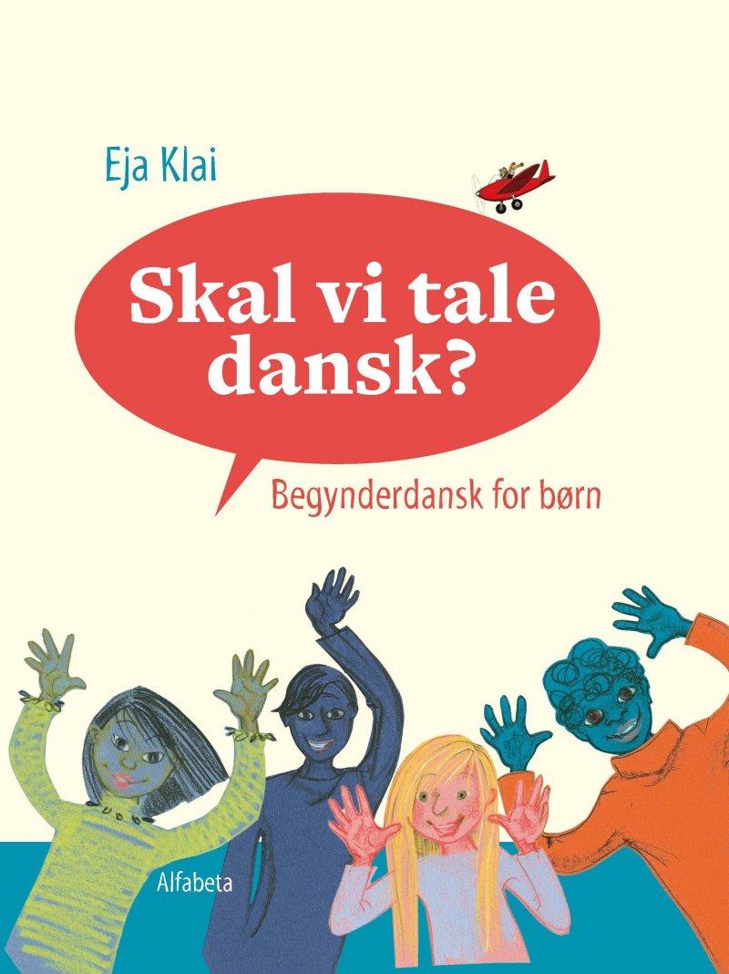 Billede af Skal Vi Tale Dansk? - Eja Klai - Bog