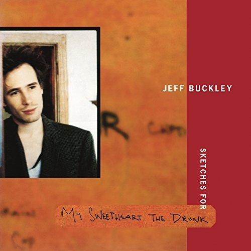 Jeff Buckley - Sketches For My Sweetheart The Drunk - Vinyl / LP