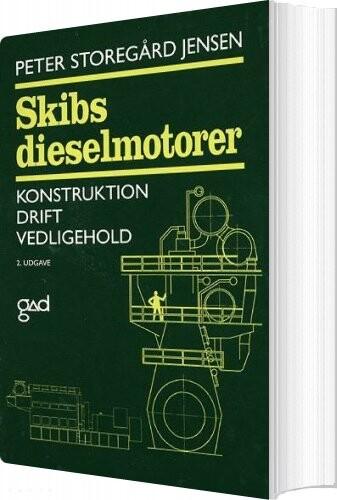 Skibsdieselmotorer - Peter Storegård Jensen - Bog