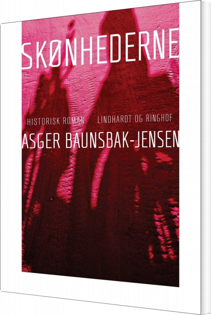 Skønhederne - Asger Baunsbak-jensen - Bog