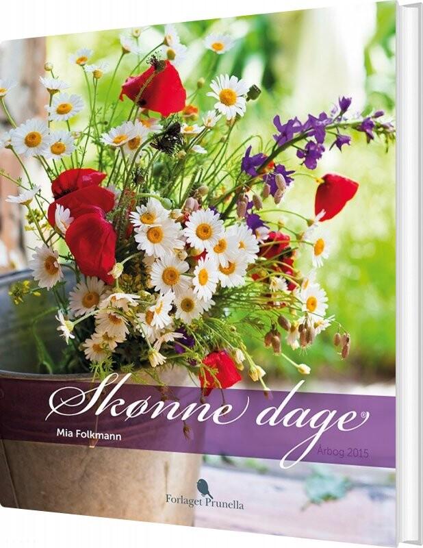 Image of   Skønne Dage - Mia Folkmann - Bog