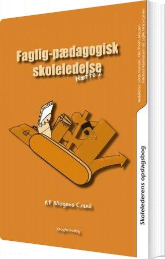 Image of   Skolelederens Opslagsbog. Faglig-pædagogisk Skoleledelse - Mogens Cranil - Bog